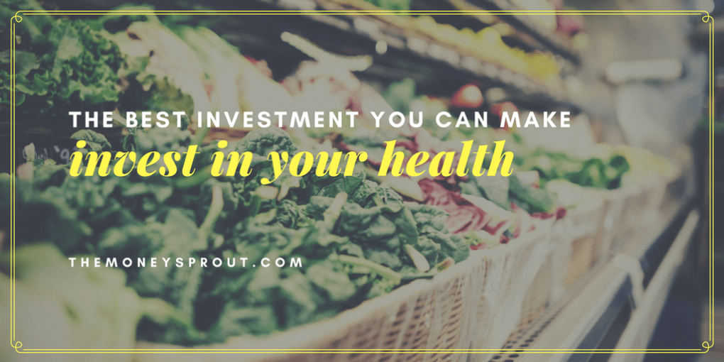 The Best Investment You Can Make is a Healthy Lifestyle