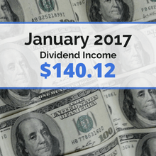 How we earned $140.12 in dividends for January 2017