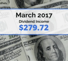How We Earned $279.72 in Dividends in March 2017