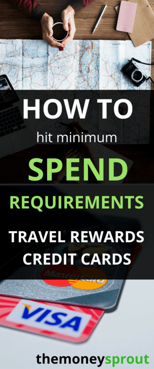 How to Hit Minimum Spending Requirements for Travel Rewards Credit Cards