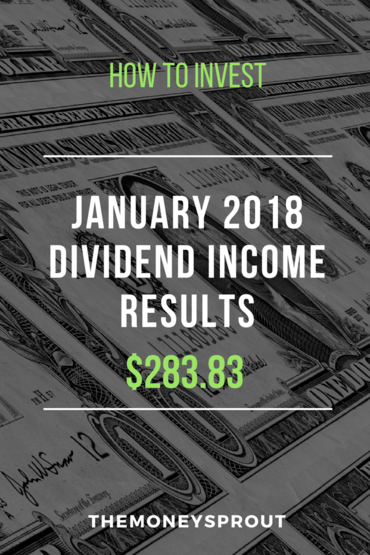 How We Earned $283.83 in Dividend Income During January 2018