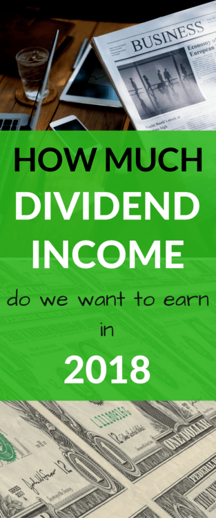 How We Plan to Grow our Dividend Income in 2018