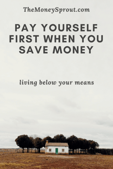 How to Pay Yourself First When You Are Saving Money