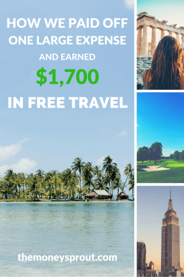 How We Earned $1,700 in Free Travel by Paying Off a Big Expense