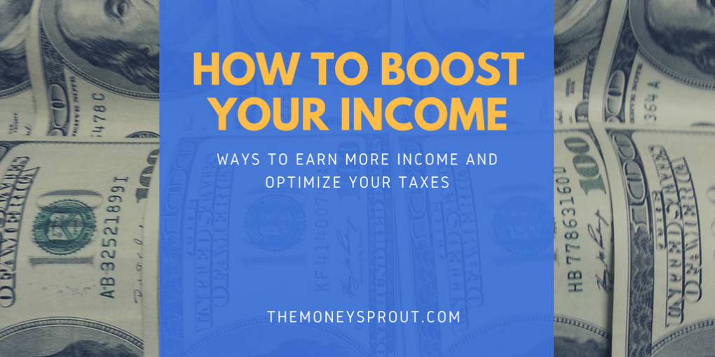 How to Increase Your Income and Optimize Your Taxes