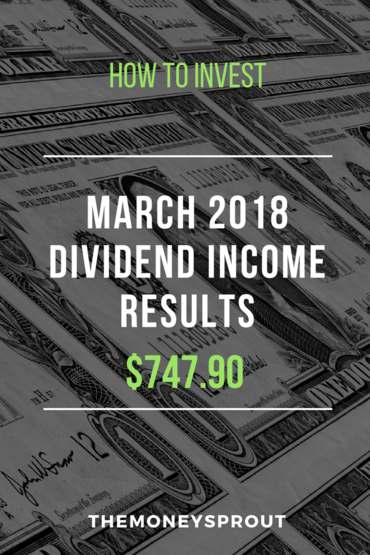 How We Earned $747.90 in Dividend Income During March 2018