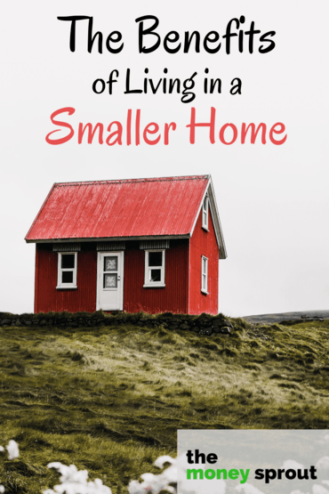 9 Benefits to Buying a Smaller Home