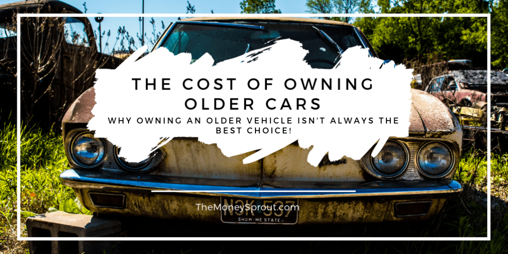 Owning an Older Vehicle Isn't Always the Best Financial Choice