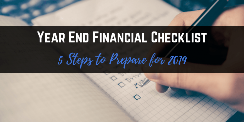 Year End FInancial Checklist to Get Ready for the New Year