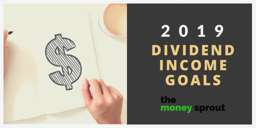 How Much Dividend Income Do We Plan to Earn in 2019?