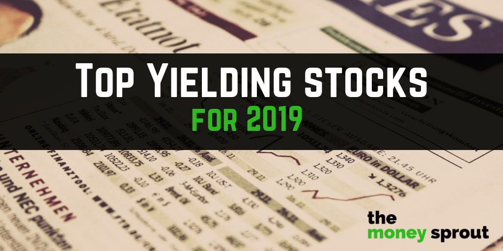 3 Of The Top 4%+ Yielding Stocks For 2019 - The Money Sprout