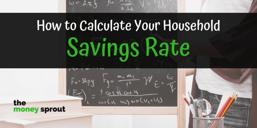 How to Calculate Your Household Savings Rate