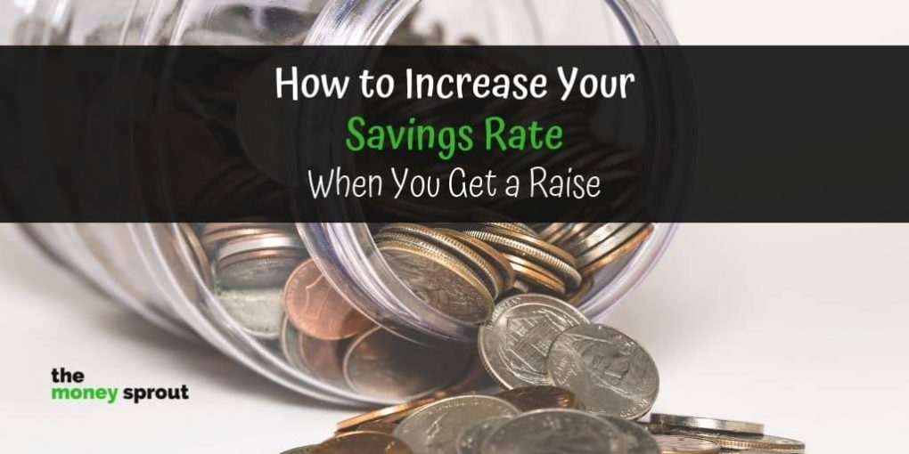 How to Quickly Increase Your Savings Rate