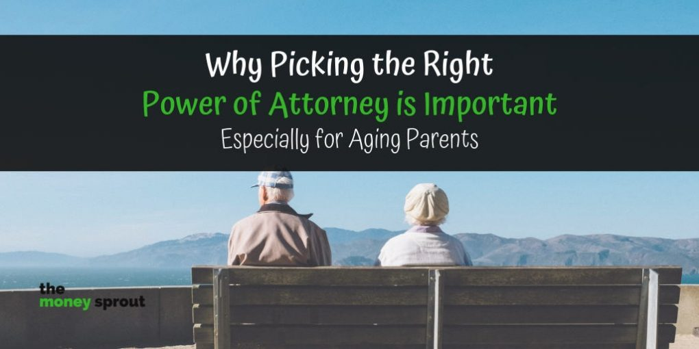 Have Your Parents Picked Their Power of Attorney?