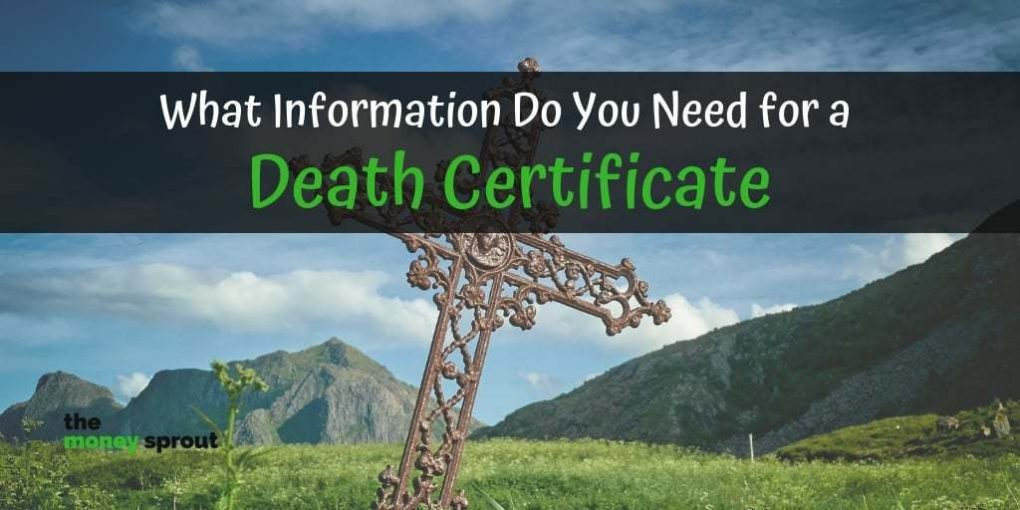 Information Needed to Fill Out a Death Certificate